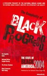 The State of Black America 2004: The Complexity of Black Progress