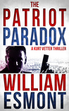 The Patriot Paradox (The Kurt Vetter Trilogy, #1)