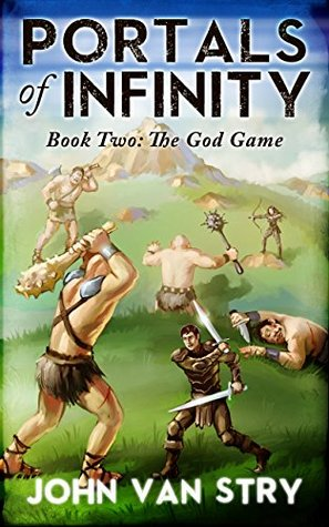 The God Game by John Van Stry