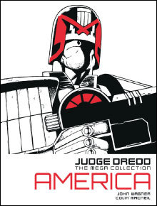 Judge Dredd: America (Judge Dredd: The Mega Collection, #1)