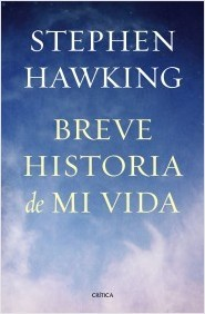 Ebook Breve historia de mi vida by Stephen Hawking TXT!