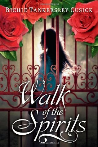 Walk of the Spirits by Richie Tankersley Cusick
