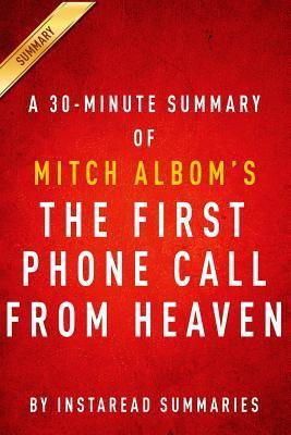 Summary of the First Phone Call from Heaven: By Mitch Albom - Includes Analysis