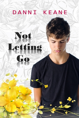 Not Letting Go (Not Letting Go, #1)
