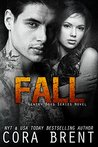 Fall by Cora Brent