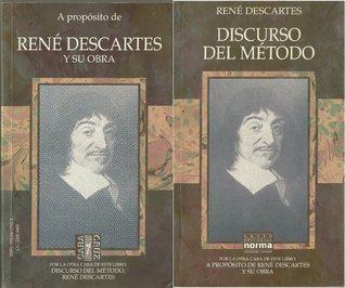 Rene Descartes y su obra. Discurso del método.