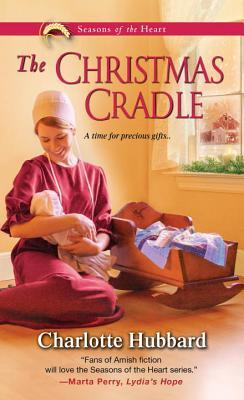 The Christmas Cradle (Seasons of the Heart #6)