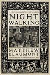 Nightwalking: A N...