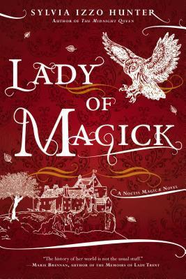 Lady of Magick (Noctis Magicae, #2)