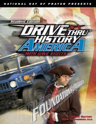 Foundations Of Character: Drive Thru History America With Dave Stotts (Drive Thru History America) (ePUB)