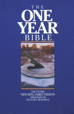 The One Year Bible: The Entire New King James Version Arranged in 365 Daily Readings