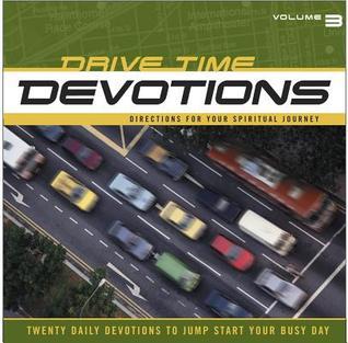Drive-Time Devotions #3
