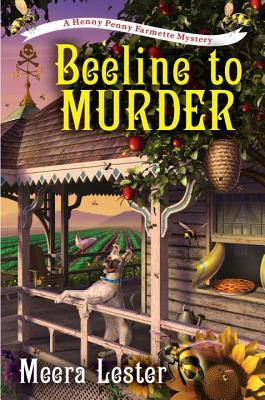 A Beeline to Murder (Henny Penny Farmette Mystery, #1)