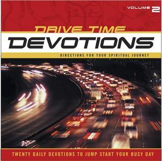 Drive-Time Devotions #2