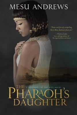 The Pharaoh's Daughter (Treasures of the Nile, #1)