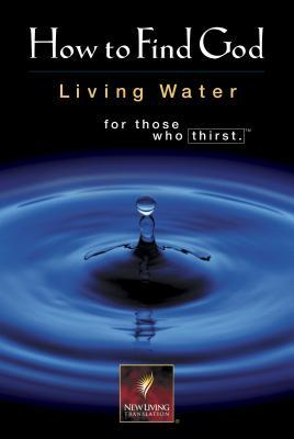 New Believers Bible New Testament: New Living Translation (How To Find God: Living Water For Those Who Thirst)