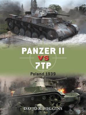 Panzer II vs 7TP: Poland 1939 por David R. Higgins, Richard Chasemore