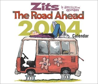 Zits The Road Ahead 2004 Day-To-Day Calendar