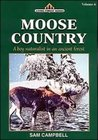 Moose Country: Living Forest Series Volume 6