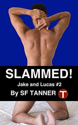 Slammed! (Jake & Lucas Gay BDSM Book...