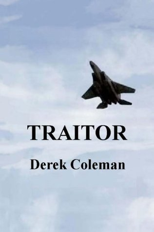 Traitor (Dean & Steph Book 3)