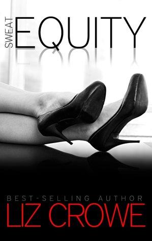 Sweat Equity (Stewart Realty, #2)