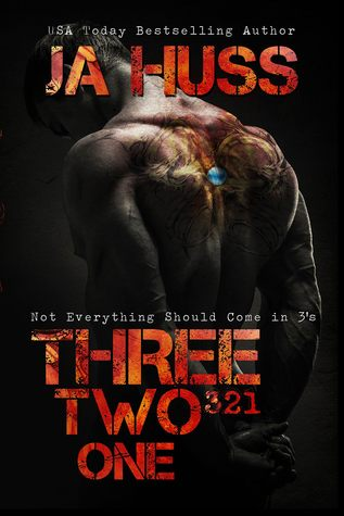 Three, Two, One by J.A. Huss