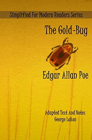 The Gold-Bug: Simplified For Modern Readers (Accelerated Reader AR Quiz No. 8621)