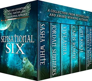 Sensational Six: Action and Adventure in Sci Fi, Fantasy and Paranormal Romance