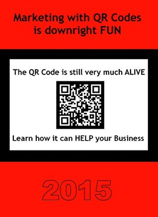 QR Codes are ALIVE and WELL