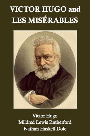 Victor Hugo and Les Misérables