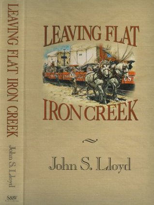 Leaving Flat Iron Creek: Adult Edition