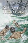 Blackwell's Homecoming (Blackwell's Adventures, #3)