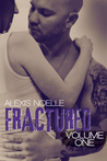 Fractured: Volume One (Fractured, #1)