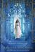 Crystal Kingdom by Amanda Hocking