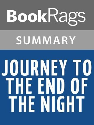 Journey to the End of the Night by Louis-Ferdinand Celine | Summary & Study