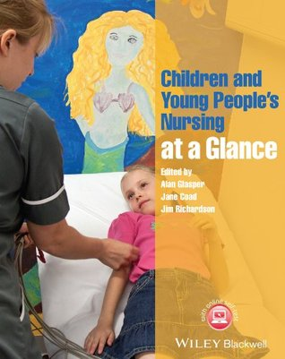 Children and Young People's Nursing at a Glance (At a Glance