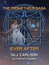 Ever After (The Prometheus Saga)