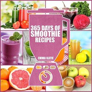 365 Days of Smoothie Recipes