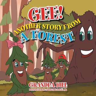 Gee!: Another Story from A Forest