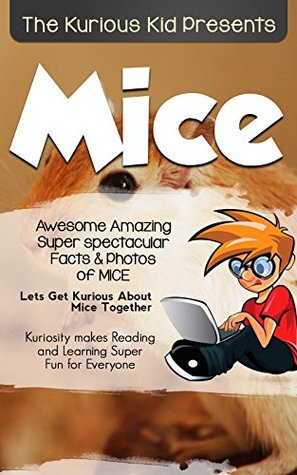 Children's book about Mice (kids books age 3 to 6)Illustrated kids eBooks 3-8(Early learning Poetry) Kurious Kids Funny Bedtime kids story ... / Beginner Readers Non-Fiction about Mice