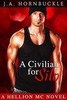 A Civilian for Silo (Hellion MC #4)