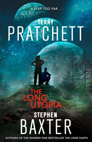 The Long Utopia (The Long Earth #4)