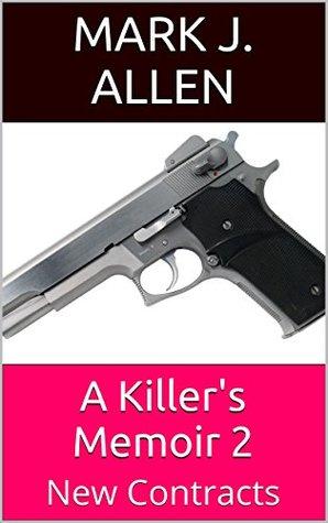 A Killer's Memoir 2: New Contracts