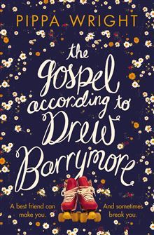 Ebook The Gospel According to Drew Barrymore by Pippa Wright DOC!