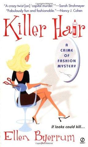 Killer Hair (Crime of Fashion, #1)