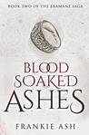 Blood Soaked Ashes (Eramane Saga, #2)
