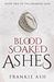 Blood Soaked Ashes (Eramane Saga, #2)