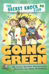 Going Green (The Secret Knock Club, #3)