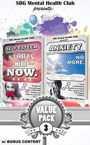 Mental Health: Set 3: w/ Additional Content: Self-Esteem Zen & Self Compassion + Anxiety: Management & Relief starts here